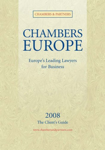 Chambers Europe 2008: Europe's Leading Lawyers for Business por Michael Chambers