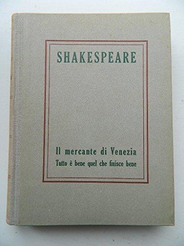 I Grandi Scrittori Stranieri n. 169 - Shakespeare - Il Mercante di Venezia - Tutto e' bene quel che finisce bene