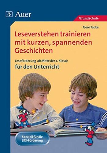 eren mit kurzen spannenden Geschichten: Leseförderung mit kurzen, spannenden Geschichten (2. bis 4. Klasse) ()