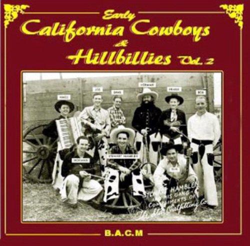 Early California Cowboys & Hillbillies: Volume 2: Various (Boy Wagon)