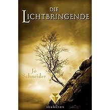 Die Lichtbringende (Die Unbestimmten 3) (German Edition)