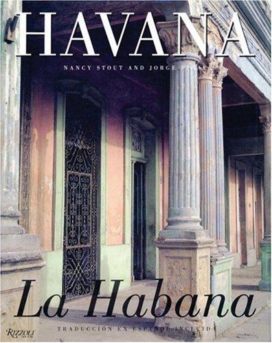 Havana / La Habana por Nancy Stout