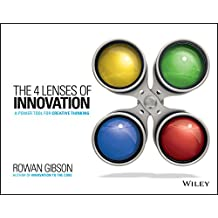 The Four Lenses of Innovation: A Power Tool for Creative Thinking (English Edition)