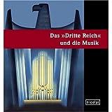 """Das """"Dritte Reich"""" und die Musik"""