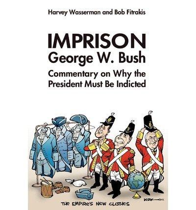 Imprison George Bush (Paperback) - Common