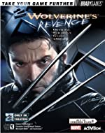 X2 Wolverine's? Revenge Official Strategy Guide de Michael Lummis