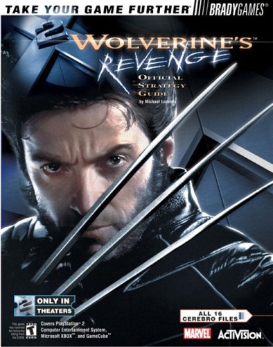 X2 Wolverine's? Revenge Official Strategy Guide