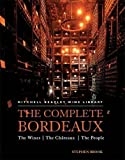 The Complete Bordeaux: The Wines*The Chateaux*The People (Mitchell Beazley Wine Library) by Stephen Brook (2007-11-01)