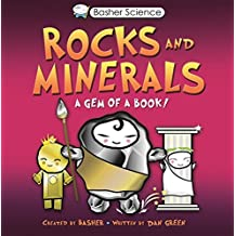 Basher: Rocks & Minerals: A Gem of a Book by Simon Basher (2009-09-29)