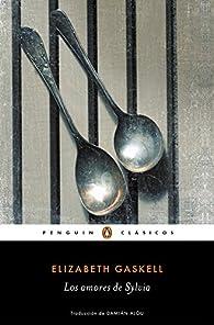 Los amores de Sylvia par Elizabeth Gaskell