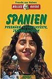 Spanien, Pyrenäen, Atlantikküste, Zentralspanien - Maria Reyes Agudo, Alfredo Marques Corra, Andreas Friedrich