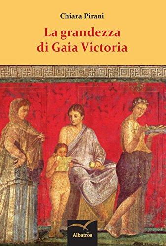 La grandezza di Gaia Victoria