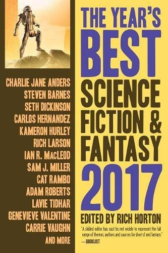 The Year's Best Science Fiction & Fantasy: 2017 Edition (Year's Best Science Fiction and Fantasy) thumbnail