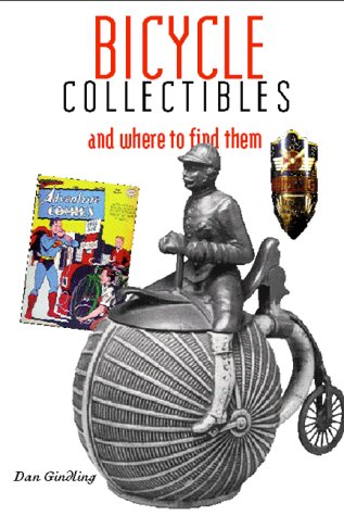 Bicycle Collectibles: With Pricing Guide