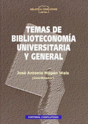 Temas de biblioteconomía universitaria