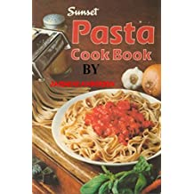 PASTA RECIPES: Do you need PASTA RECIPES, If yes so here`s classical Dish with Amazing Italian Style! Delicious, Easy, Pasta Salad, Easy Pasta Cookbook and best pasta recipes ever. (English Edition)