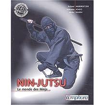 Nin-jutsu : Le monde des Ninjas...