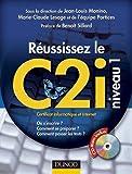 Réussissez le C2i niveau 1 - Certificat informatique et Internet (1Cédérom)