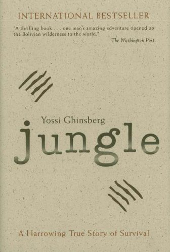 Jungle: A Harrowing True Story of Survival por Yossi Ghinsberg