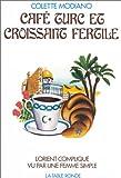 Telecharger Livres Cafe turc et Croissant (PDF,EPUB,MOBI) gratuits en Francaise