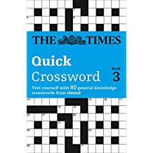 The Times Quick Crossword Book 3: 80 General Knowledge Puzzles from The Times 2: v. 3 (Times Crossword)