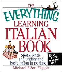 The Everything Learning Italian Book (Everything Language Learning)