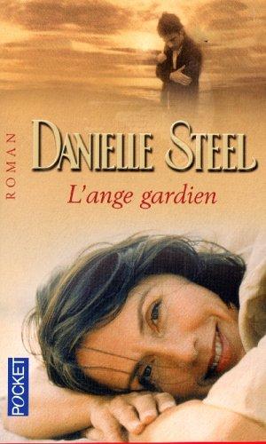 ANGE GARDIEN par DANIELLE STEEL