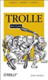 Trolle - kurz & geek (OReillys Taschenbibliothek)