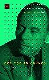 Klaus-Mann-Schriftenreihe / Der Tod in Cannes 1943-1949 -