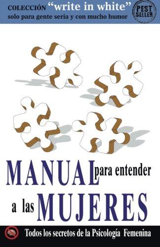 Manual para entender a las MUJERES (Write in White)