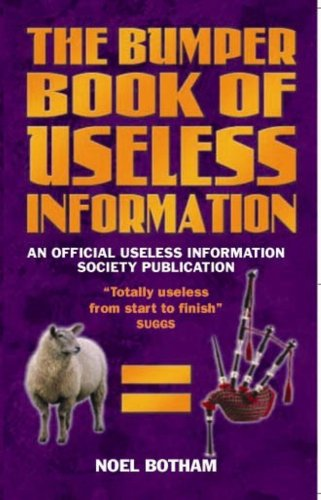 The Bumper Book of Useless Information (Bumper Book)