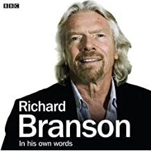 Richard Branson In His Own Words (Audio Go)