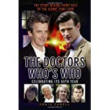 The Doctors Who's Who: The Story Behind Every Face of the Iconic Time Lord (Dr Who)