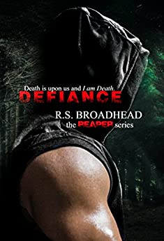 Defiance (The Reaper Series Book 1) by [Broadhead, R.S.]
