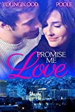 Promise Me Love: A Romantic Suspense Novel