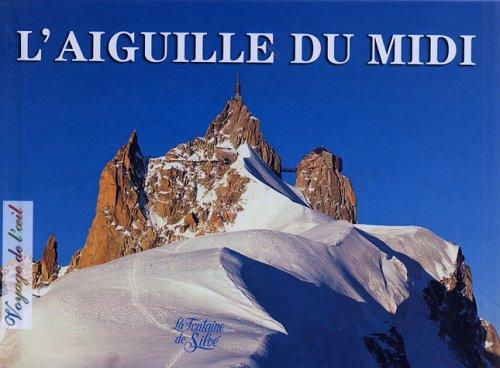 L'Aiguille du Midi par André Fournier