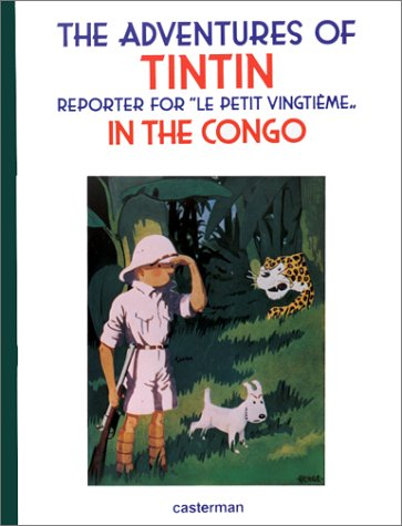 The Adventures of Tintin : Tintin au Congo : Edition en langue anglaise par Hergé