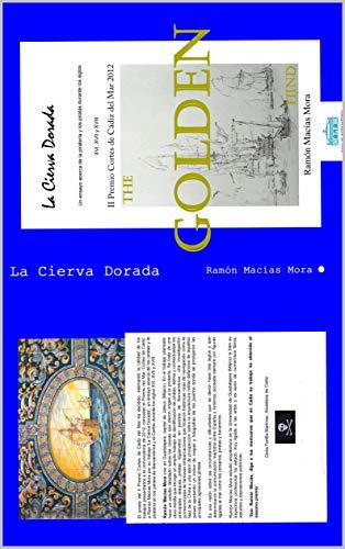 LA CIERVA DORADA: La Piratería en Hispano América Siglos XVI al XVIII (Historia nº 1)