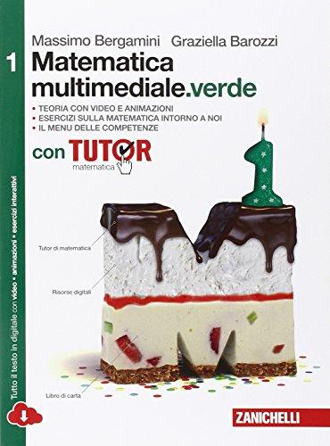 Matematica multimediale.verde. con fascicolo costruire competenze di matematica. per le scuole superiori. con e-book. con espansione online: 1