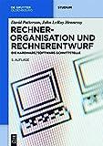 Rechnerorganisation und Rechnerentwurf: Die Hardware/Software-Schnittstelle (De Gruyter Studium)