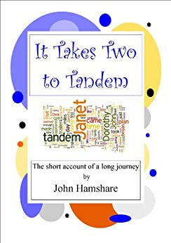 It Takes Two to Tandem by [Hamshare, John]