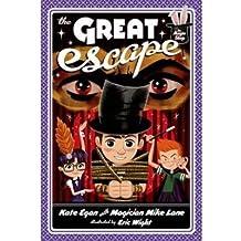 BY Egan, Kate ( Author ) [ THE GREAT ESCAPE (MAGIC SHOP) ] Oct-2014 [ Paperback ]