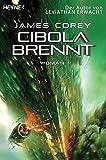 Cibola brennt: Roman (The Expanse-Serie, Band 4)
