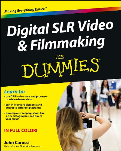 Digitale Slr-ratgeber (Digital SLR Video and Filmmaking For Dummies (English Edition))