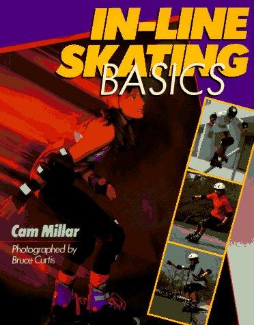 In-Line Skating Basics por Cam Millar