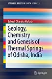 Best Science Tech Geology - Geology, Chemistry and Genesis of Thermal Springs of Review