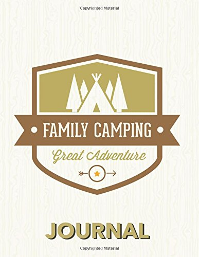 Family Camping: Large Vacation and Travel Log Book with Writing Prompts to Capture Your Awesome Trips and Vacations por Freedom Journals