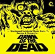 Dawn Of The Dead - Unreleased Incidental Music