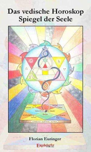 Das vedische Horoskop. Spiegel der Seele