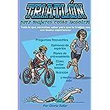 Triatlón para mujeres como nosotras